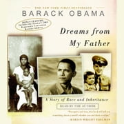 Dreams from My Father - A Story of Race and Inheritance audiobook by Barack Obama