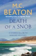 Death of a Snob eBook by M.C. Beaton