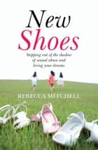 New Shoes ebook by Rebecca Mitchell