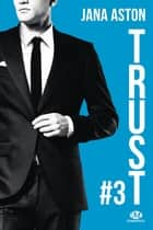 Trust - Wrong, T3 eBook by Jana Aston