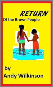 Return Of The Brown People ebook by Kobo.Web.Store.Products.Fields.ContributorFieldViewModel