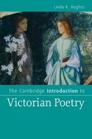 The Cambridge Introduction to Victorian Poetry ebook by Linda K. Hughes