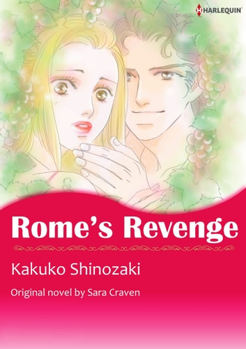 ROME'S REVENGE - Harlequin Comics ebook by Sara Craven