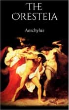 The Oresteia ebook by Aeschylus