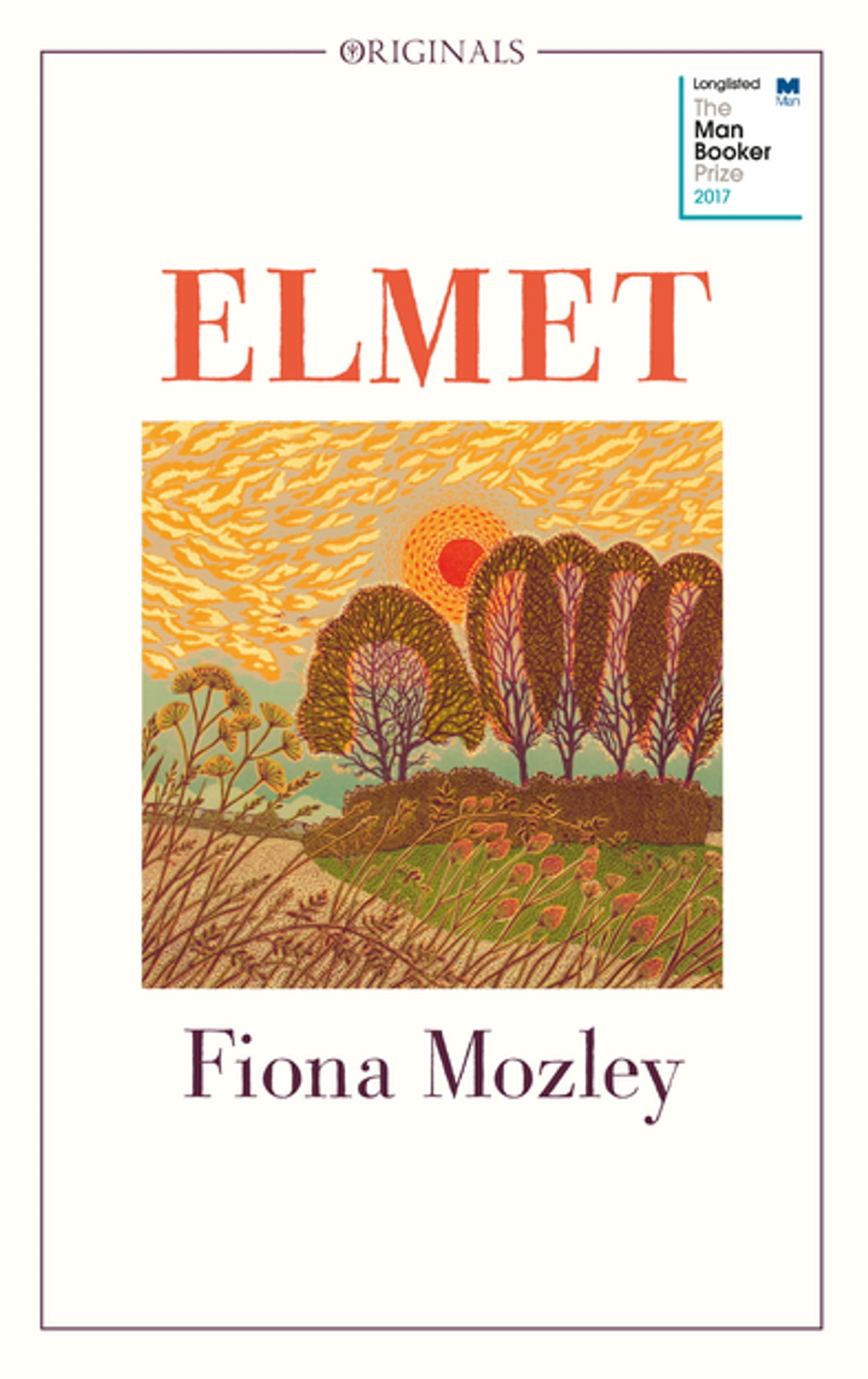 Elmet  Longlisted For The Man Booker Prize 2017 Ebook By Fiona Mozley