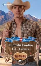 Colorado Cowboy ebook by C.C. Coburn
