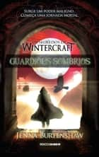 Guardiões Sombrios ebook by Jenna Burtenshaw
