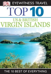 Top 10 US & British Virgin Islands ebook by Lynda Lohr
