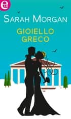 Gioiello greco (eLit) ebook by Sarah Morgan