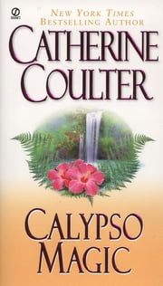 Calypso Magic ebook by Catherine Coulter