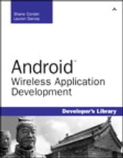 Android Wireless Application Development ebook by Shane Conder,Lauren Darcey
