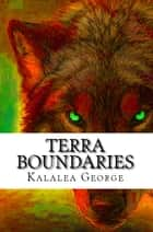 Terra Boundaries ebook by Kalalea George