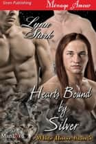 Hearts Bound by Silver ebook by Lynn Stark