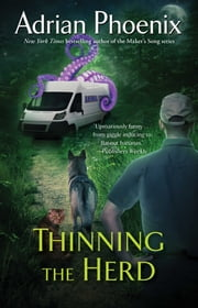 Thinning the Herd ebook by Adrian Phoenix