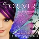 Forever audiobook by Chanda Hahn