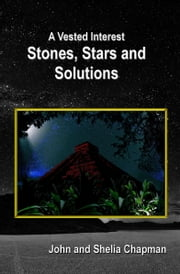 Stones, Stars and Solutions ebook by John Chapman, Shelia Chapman