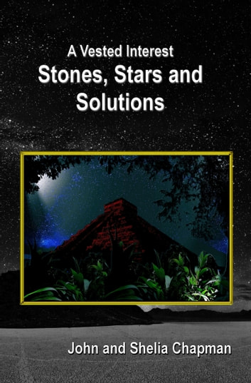 Stones, Stars and Solutions ebook by John Chapman,Shelia Chapman