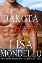 Dakota Hearts - (Boxed Set Books 1-5) ebook by