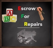 Escrow For Repairs: A Brief Explanatory Guide ebook by matt muscat