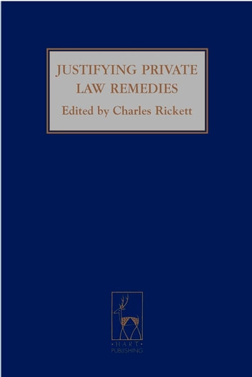 Justifying Private Law Remedies ebook by