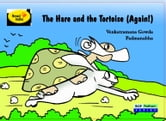 The Hare and the Tortoise(Again!) ebook by Venkataramana Gowda