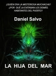 La hija del mar ebook by Daniel Salvo