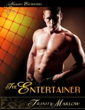 The Entertainer ebook by Trinity Marlow
