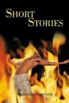 Short Stories ebook by