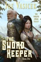 The Sword Keeper ebook by