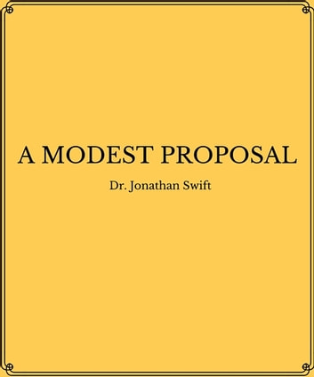 A Modest Proposal Ebook By Jonathan Swift 1230001131611 Rakuten Kobo