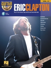 Eric Clapton - Guitar Play-Along Volume 41 ebook by Eric Clapton
