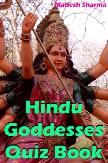 Hindu Goddesses Quiz Book ebook by Mahesh Dutt Sharma