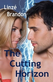 The Cutting Horizon ebook by Linzé Brandon