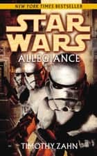 Star Wars: Allegiance ebook by Timothy Zahn