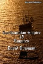 Carthaginian Empire 15: Empires ebook by David Bowman