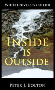 Inside is Outside ebook by Peter Bolton