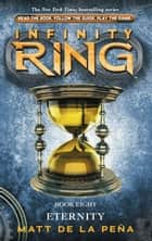 Infinity Ring 8: Eternity ebook by James Dashner