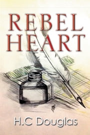 Rebel Heart ebook by H.C Douglas