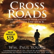 Cross Roads Audiolibro by Wm. Paul Young