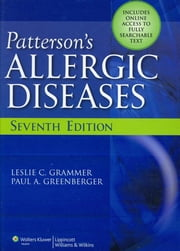 Patterson's Allergic Diseases ebook by Leslie C. Grammer,Paul A. Greenberger