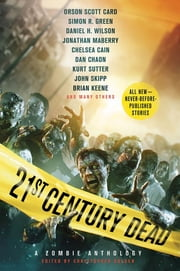 21st Century Dead - A Zombie Anthology ebook by Christopher Golden