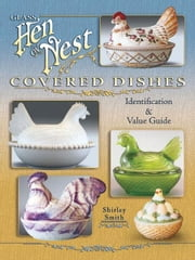 Glass Hen on Nest Covered Dishes ebook by Smith, Shirley