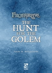 Frostgrave: Hunt for the Golem ebook by Joseph McCullough