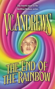 The End of the Rainbow ebook by V.C. Andrews