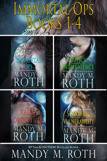 Immortal Ops Books 1-4 - 2016 Anniversary Editions ekitaplar by Mandy M. Roth