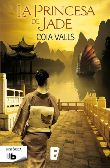 La princesa de Jade ebook by Coia Valls