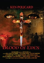 BLOOD OF EDEN: BLOOD OF EDEN ebook by Kenol Policard