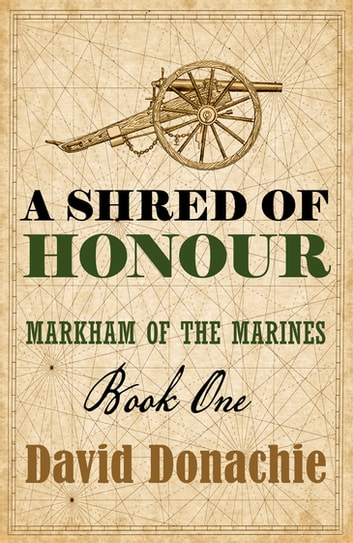 A Shred of Honour ebook by David Donachie