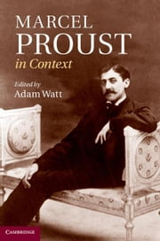 Marcel Proust in Context ebook by Watt, Adam