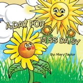 A DAY FOR MISS DAISY ebook by Mary Taylor